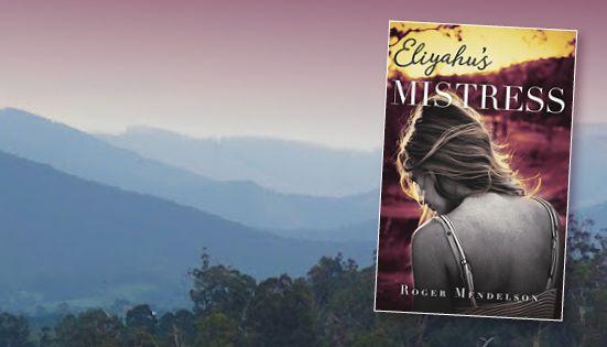 Eliyahu's Mistress novel by Roger Mendelson