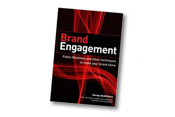 Brand Engagement by author Wendy McWilliams